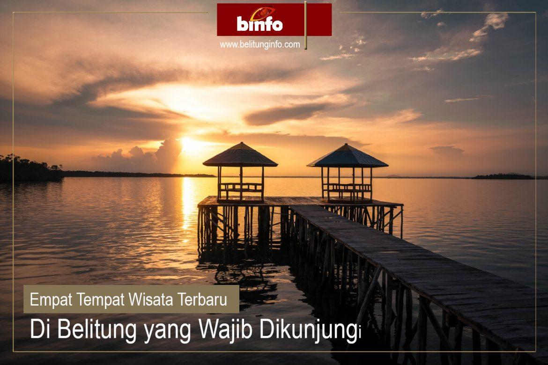 Empat Tempat Wisata Terbaru Di Belitung Yang Wajib